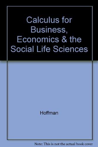9780070293748: Calculus for Business, Economics & the Social Life Sciences