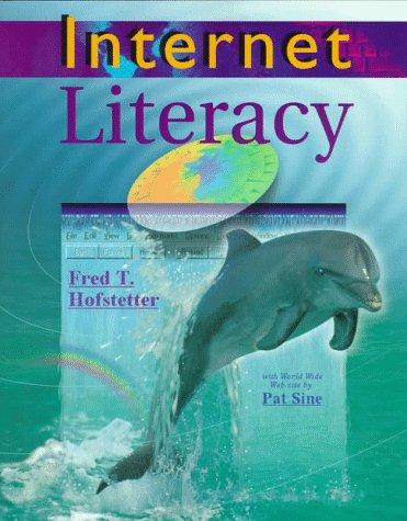 9780070293878: Hofstetter ] Internet Literacy ] 1998 ] 1