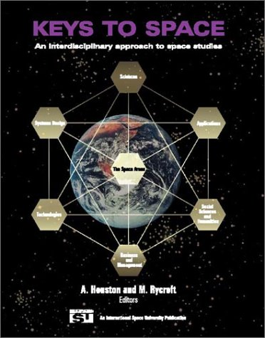 9780070294387: Keys to Space: An Interdisciplinary Approach to Space Studies