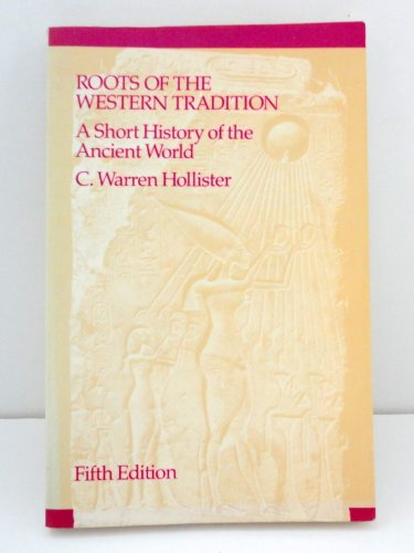 Roots of the Western Tradition: C. Warren Hollister