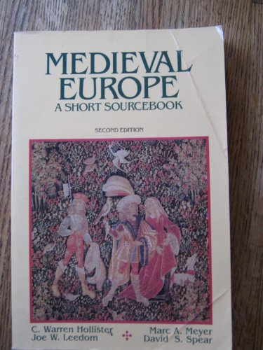 Medieval Europe: A Short Sourcebook: Hollister, C. Warren;
