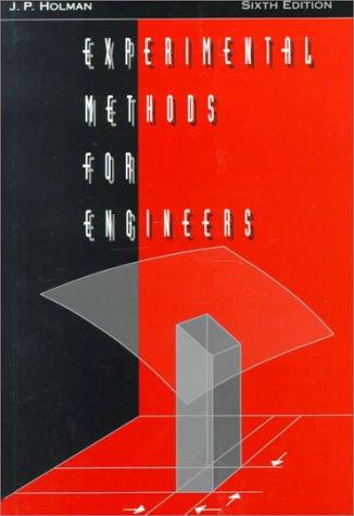 Experimental Methods for Engineers: J. P. Holman