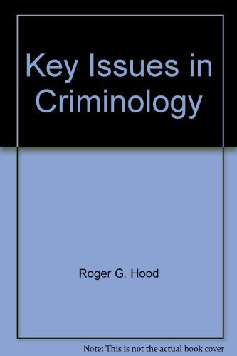 Key Issues in Criminology: Roger G. Hood