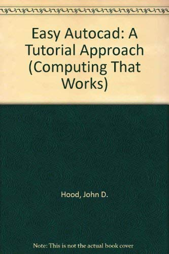 9780070297500: Easy Autocad: A Tutorial Approach (Computing That Works)