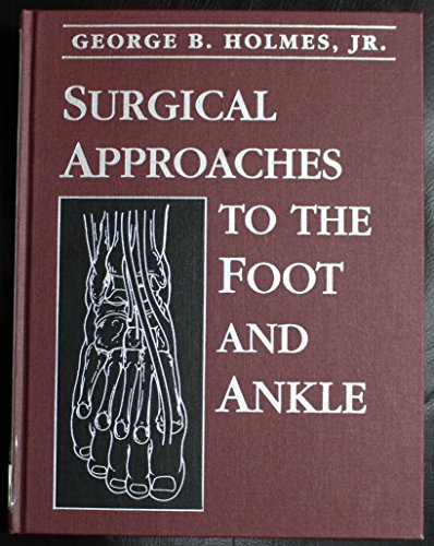 9780070300293: Surgical Approaches to the Foot and Ankle