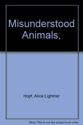 9780070303126: Misunderstood Animals,
