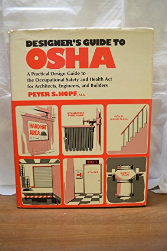 9780070303140: Designer's Guide to Occupational Safety and Health Administration