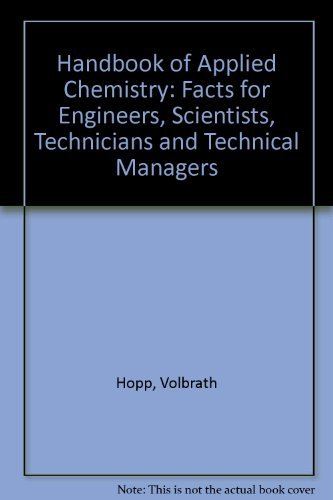 9780070303201: Handbook of Applied Chemistry: Facts for Engineers, Scientists, Technicians, and Technical Managers