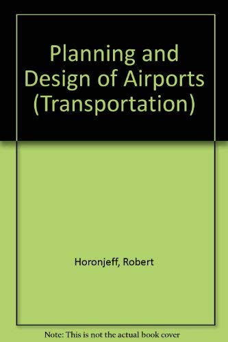9780070303652: Planning and Design of Airports (Transportation)