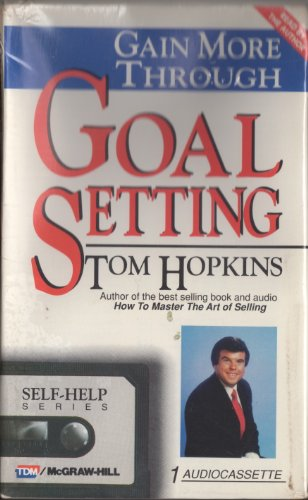 9780070303706: Gain More Through Goal Setting