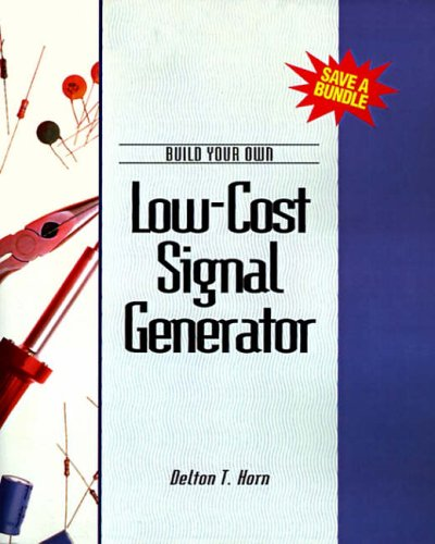 9780070304291: Build Your Own Low-cost Signal Generator