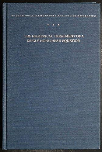 9780070304659: Numerical Treatment of a Single Nonlinear Equation (Pure & Applied Mathematics)
