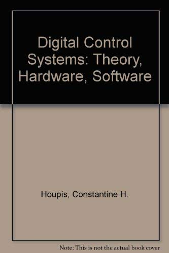 9780070304802: Digital Control Systems: Theory, Hardware, Software (McGraw-Hill series in electrical engineering)
