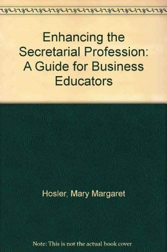 9780070304864: Enhancing the Secretarial Profession: A Guide for Business Educators/Pbn 092