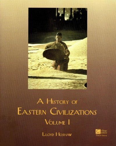 9780070305199: A History of Eastern Civilizations, Volume I