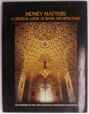 9780070305335: Money Matters: A Critical Look at Bank Architecture