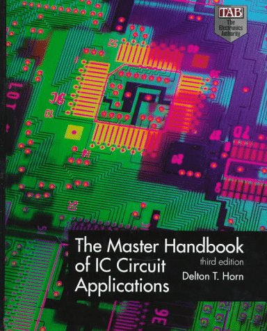 9780070305625: The Master Handbook of IC Circuit Applications