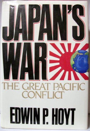 9780070306127: Japan's War: The Great Pacific Conflict, 1853-1952