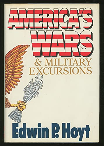 9780070306189: America's Wars and Military Excursions