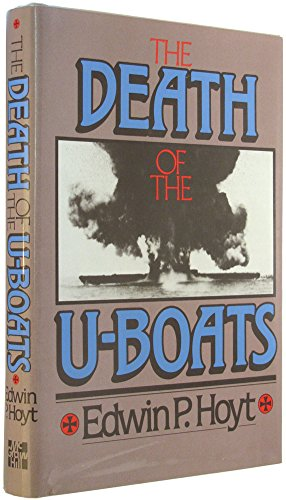 9780070306295: The Death of the U-Boats