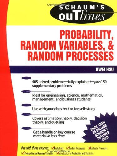 9780070306448: Schaum's Outline of Probability, Random Variables, and Random Processes