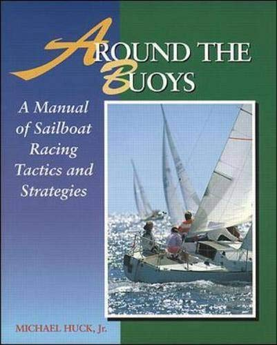 9780070308176: Around the Buoys: A Manual of Sailboat Racing Tactics and Strategy