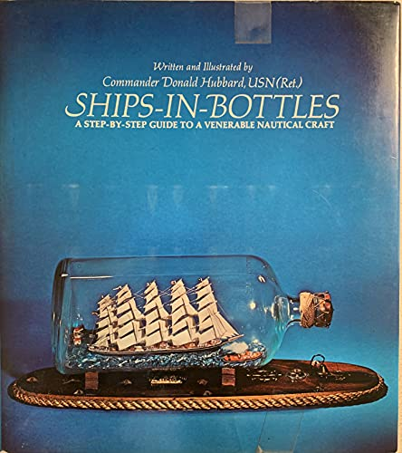 9780070308275: Ship -In - Bottles : A Step - By-Step Guide To A Venerable Nautical Craft.