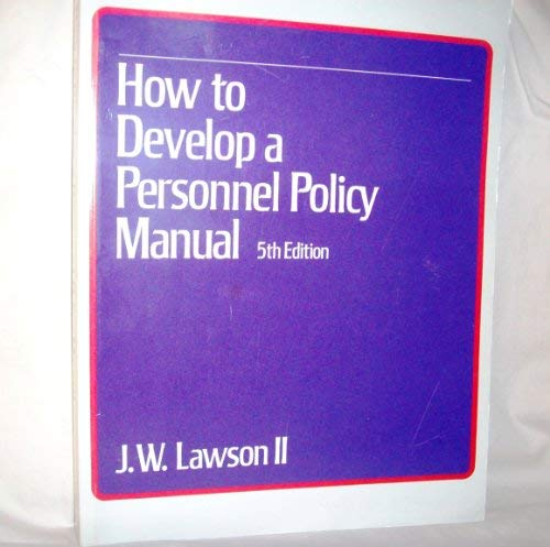 9780070308336: Personnel Policy Handbook: How to Develop a Manual That Works