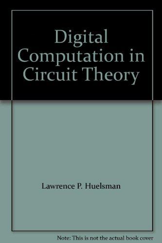 Digital Computation in Circuit Theory: Huelsman, Lawrence P.