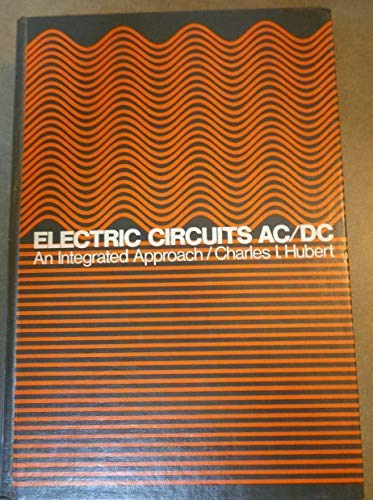 9780070308459: Electric Circuits Ac/Dc: An Integrated Approach (Mcgraw Hill Series in Electrical and Computer Engineering)
