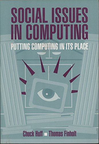 9780070308633: Social Issues in Computing: Putting Computing in Its Place