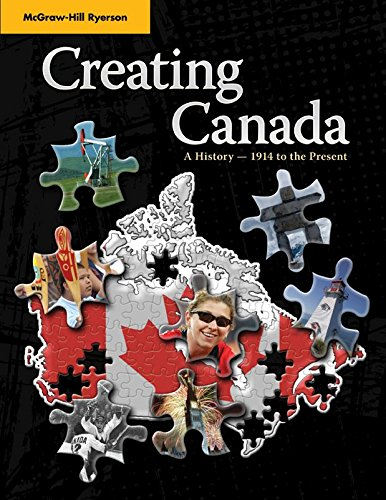 9780070309807: Creating Canada - A History 1914 to Present