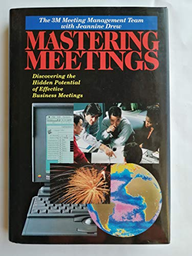 9780070310377: Mastering Meetings: Discovering the Hidden Potential of Effective Business Meetings