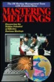 9780070310384: Mastering Meetings: Discovering the Hidden Potential of Effective Business Meetings