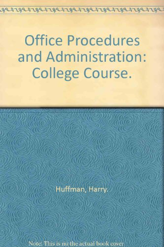 9780070310858: Office Procedures and Administration: College Course.