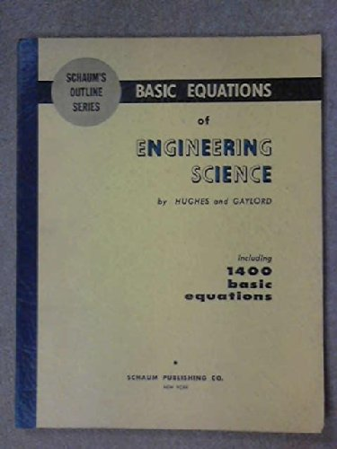 Basic Equations of Engineering Science (Schaum's Outline: William F. Hughes