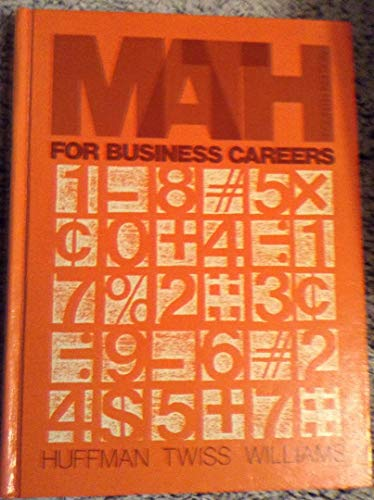 Mathematics for Business Careers: R. Twiss; Harry