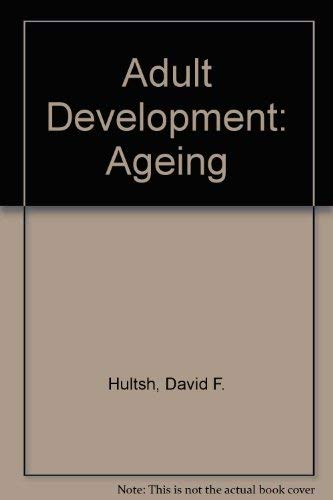 9780070311565: Adult Development: Ageing
