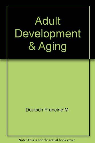 Adult Development & Aging: Hultsch, David F., Deutsch, Francine M.