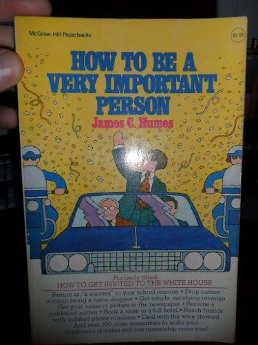 9780070311589: How to be a very important person (McGraw-Hill paperbacks)