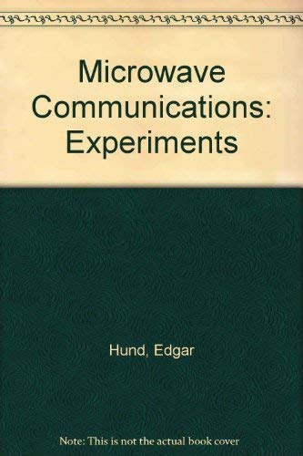 9780070312784: Microwave Communications: Experiments