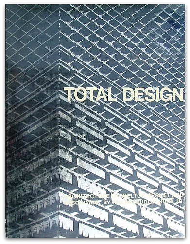 9780070312982: Total Design: Architecture of Welton Becket and Associates