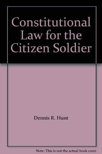 9780070313194: Constitutional Law for the Citizen Soldier