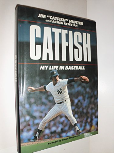 "Catfish: My Life in Baseball: Hunter, Jim ""Catfish"";Keteyian,"