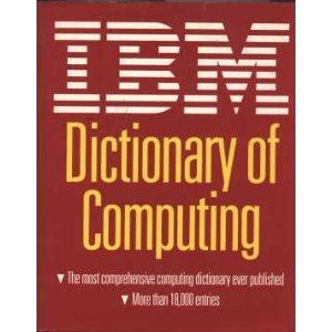 9780070314887: IBM Dictionary of Computing