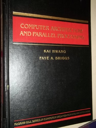9780070315563: Computer Architecture and Parallel Processing