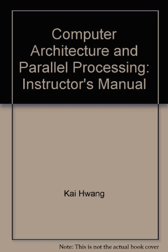 9780070315570: Computer Architecture and Parallel Processing: Instructor's Manual