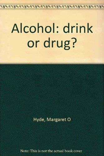 9780070316355: Alcohol: drink or drug?