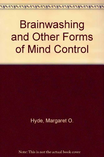9780070316393: Brainwashing and Other Forms of Mind Control