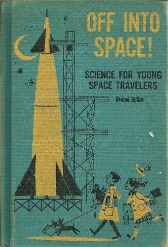 9780070316416: Off into Space! Science for Young Space Travelers,